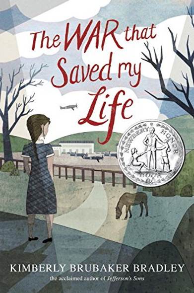 The War That Saved My Life [Hardcover] Cover