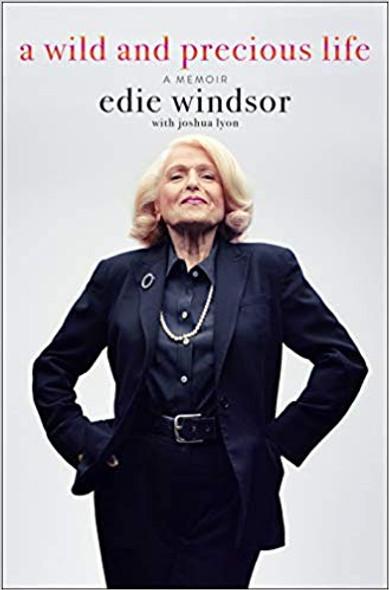 A Wild and Precious Life: A Memoir [Hardcover] Cover
