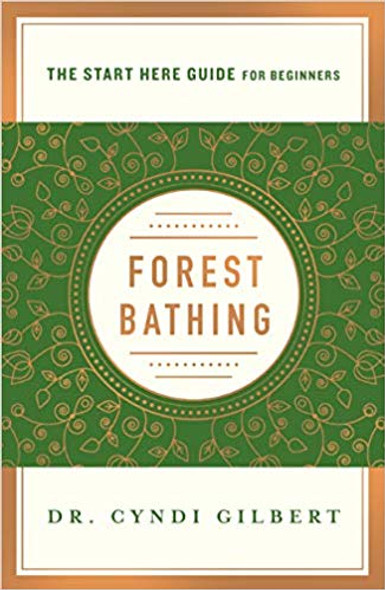 Forest Bathing (a Start Here Guide) [Paperback] Cover