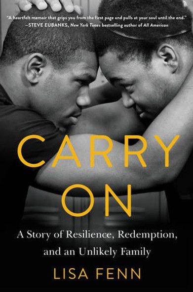Carry on: A Story of Resilience, Redemption, and an Unlikely Family [Hardcover] Cover