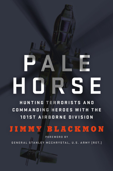 Pale Horse: Hunting Terrorists and Commanding Heroes with the 101st Airborne Division [Hardcover] Cover