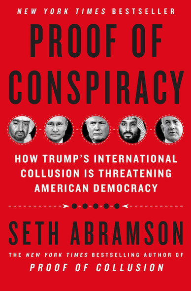 Proof of Conspiracy: How Trump's International Collusion Is Threatening American Democracy [Hardcover] Cover