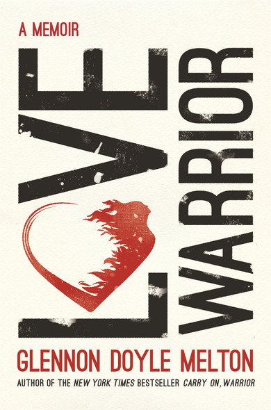 Love Warrior: A Memoir [Hardcover] Cover
