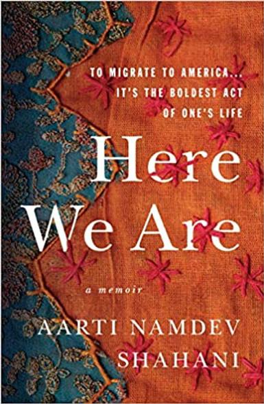 Here We Are: American Dreams, American Nightmares (a Memoir) [Paperback] Cover