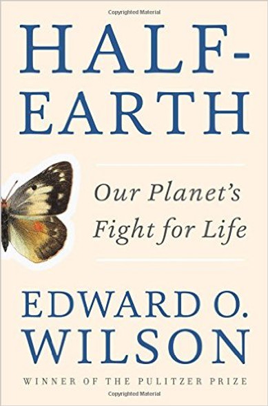 Half-Earth: Our Planet's Fight for Life [Hardcover] Cover