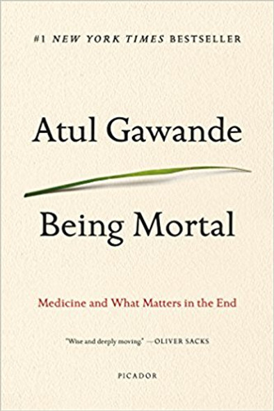 Being Mortal: Medicine and What Matters in the End [Paperback] Cover