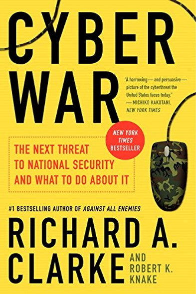 Cyber War: The Next Threat to National Security and What to Do about It [Paperback] Cover