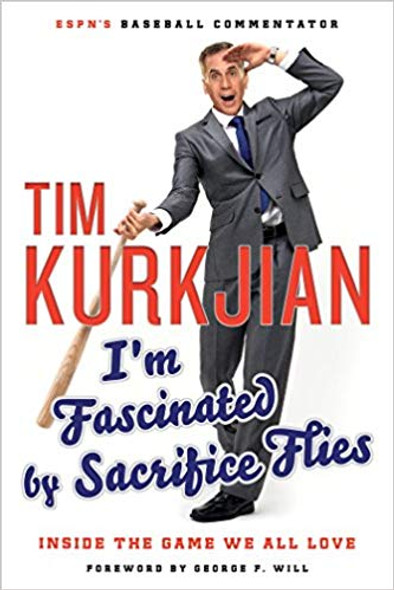 I'm Fascinated by Sacrifice Flies: Inside the Game We All Love [Paperback] Cover