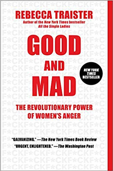Good and Mad: The Revolutionary Power of Women's Anger [Paperback] Cover