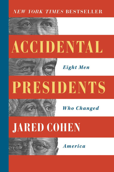 Accidental Presidents: Eight Men Who Changed America [Paperback] Cover