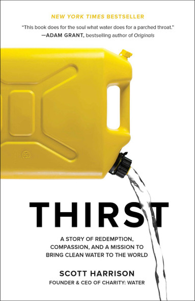 Thirst: A Story of Redemption, Compassion, and a Mission to Bring Clean Water to the World [Paperback] Cover