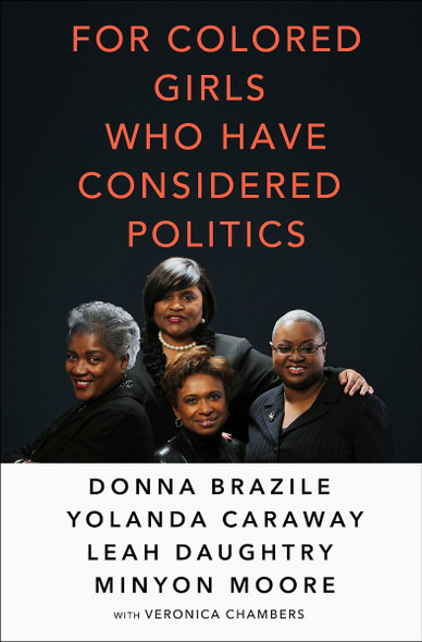 For Colored Girls Who Have Considered Politics [Hardcover] Cover