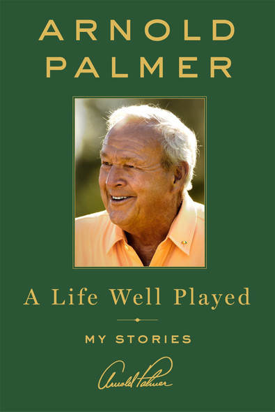 A Life Well Played: My Stories [Hardcover] Cover