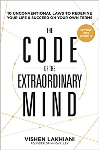 The Code of the Extraordinary Mind: 10 Unconventional Laws to Redefine Your Life and Succeed on Your Own Terms [Paperback] Cover
