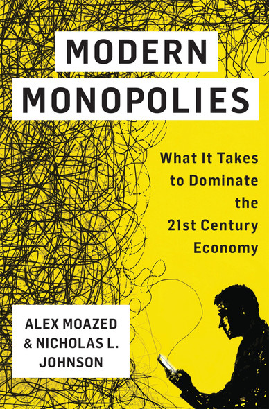 Modern Monopolies: What It Takes to Dominate the 21st Century Economy [Hardcover] Cover