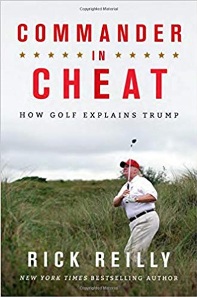 Commander in Cheat: How Golf Explains Trump [Paperback] Cover