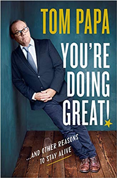 You're Doing Great!: And Other Reasons to Stay Alive [Hardcover] Cover