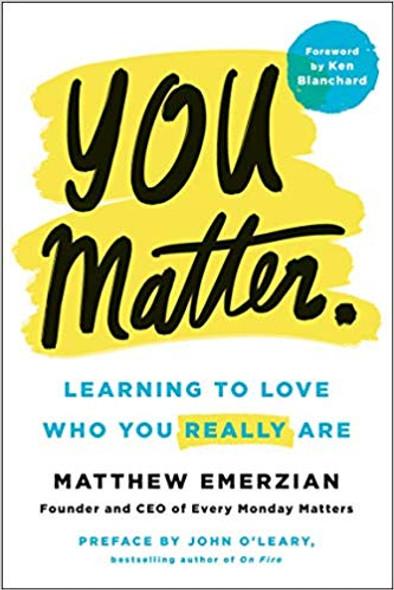 You Matter.: Learning to Love Who You Really Are [Hardcover] Cover