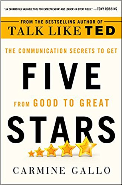 Five Stars: The Communication Secrets to Get from Good to Great [Hardcover] Cover