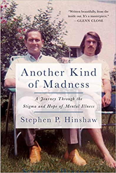 Another Kind of Madness: A Journey Through the Stigma and Hope of Mental Illness [Paperback] Cover