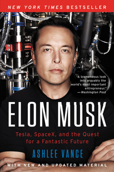 Elon Musk: Tesla, Spacex, and the Quest for a Fantastic Future [Paperback] Cover