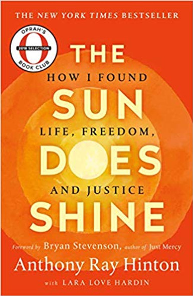 The Sun Does Shine: How I Found Life, Freedom, and Justice [Paperback] Cover