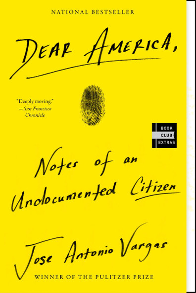 Dear America: Notes of an Undocumented Citizen [Paperback] Cover