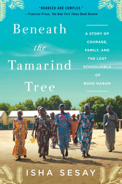 Beneath the Tamarind Tree: A Story of Courage, Family, and the Lost Schoolgirls of Boko Haram [Paperback] Cover