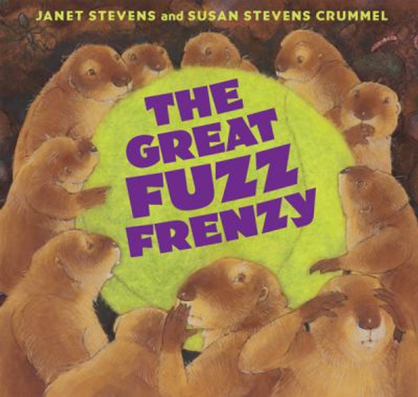 The Great Fuzz Frenzy [Hardcover] Cover