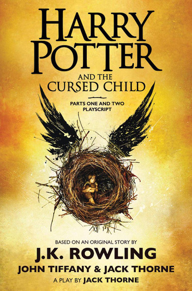 Harry Potter and the Cursed Child, Parts One and Two: The Official Playscript of the Original West End Production [Hardcover] Cover