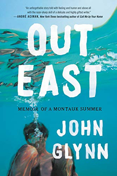 Out East: Memoir of a Montauk Summer [Paperback] Cover