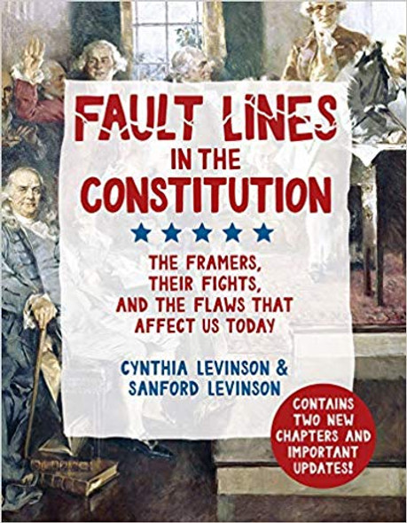 Fault Lines in the Constitution: The Framers, Their Fights, and the Flaws That Affect Us Today [Paperback] Cover