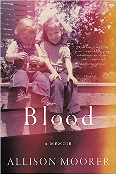 Blood: A Memoir [Paperback] Cover