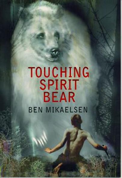 Touching Spirit Bear [Paperback] Cover