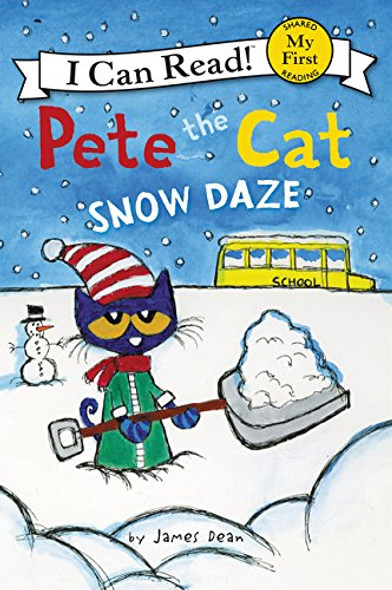 Pete the Cat: Snow Daze (My First I Can Read) [Paperback] Cover