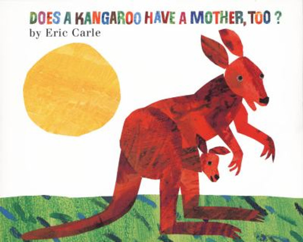 Does a Kangaroo Have a Mother, Too? [Hardcover] Cover
