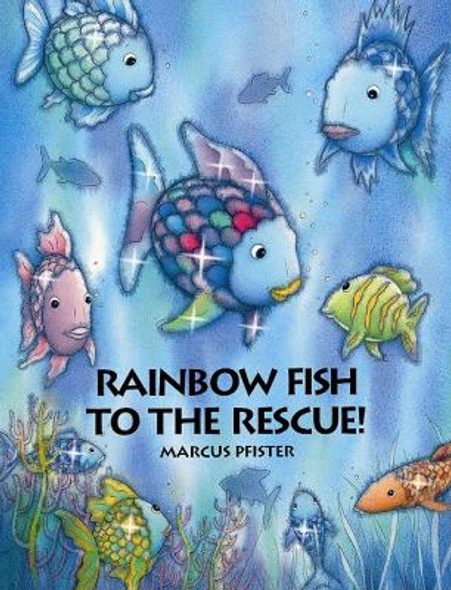 Rainbow Fish to the Rescue! [Hardcover] Cover