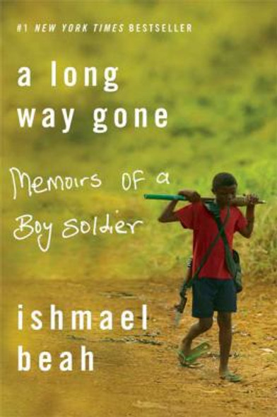 A Long Way Gone: Memoirs of a Boy Soldier [Paperback] Cover