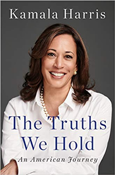 The Truths We Hold: An American Journey [Hardcover] Cover