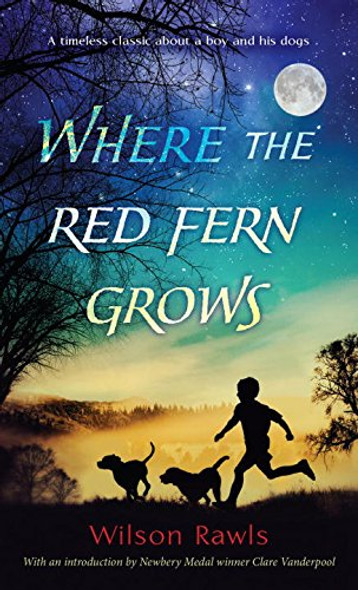 Where the Red Fern Grows [Mass Market Paperback] Cover