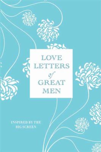 Love Letters of Great Men [Hardcover] Cover