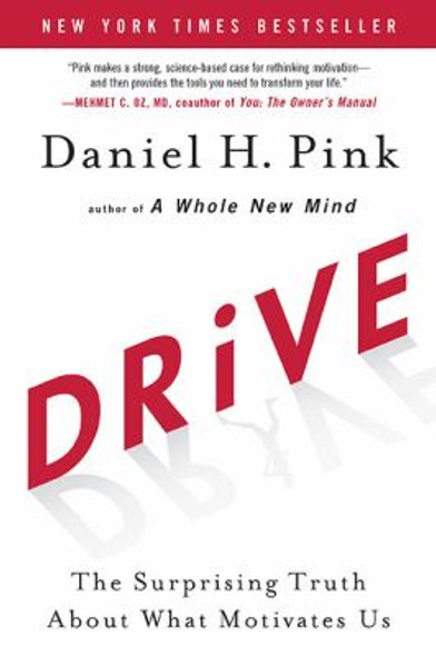 Drive: The Surprising Truth About What Motivates Us [Hardcover] Cover