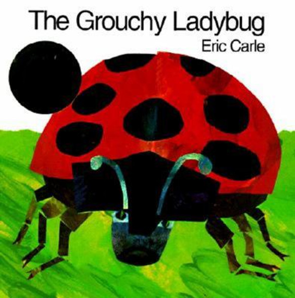 The Grouchy Ladybug [Paperback] Cover