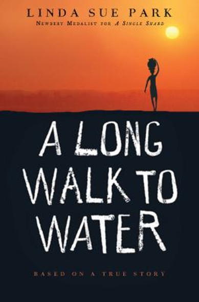 A Long Walk to Water: Based on a True Story [Paperback] Cover