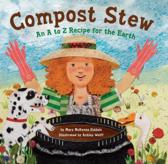 Compost Stew: An A to Z Recipe for the Earth [Hardcover] Cover