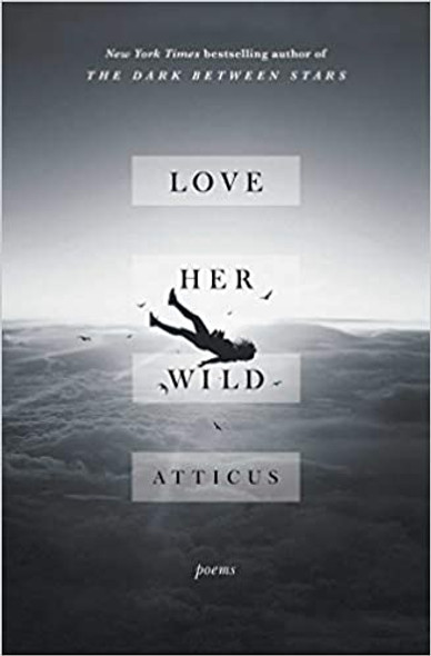 Love Her Wild: Poems [Paperback] Cover