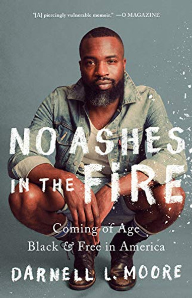 No Ashes in the Fire: Coming of Age Black and Free in America [Paperback] Cover