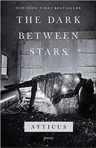 The Dark Between Stars: Poems [Hardcover] Cover
