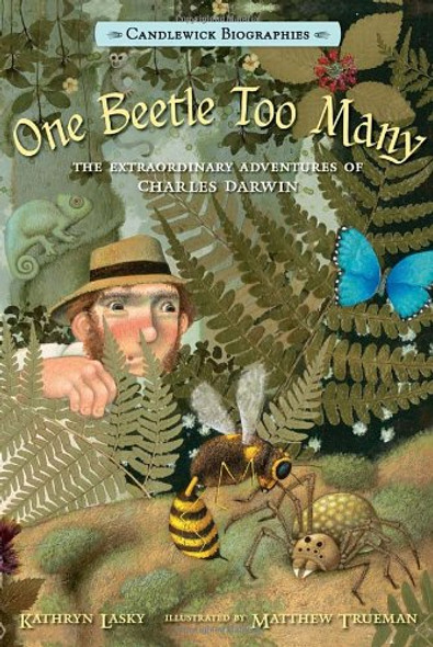 One Beetle Too Many: The Extraordinary Adventures of Charles Darwin [Hardcover] Cover