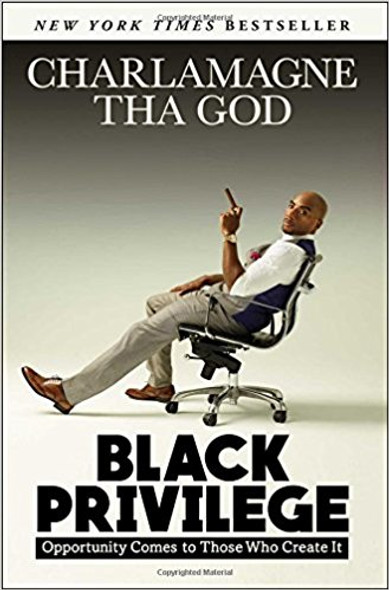 Black Privilege: Opportunity Comes to Those Who Create It [Paperback] Cover